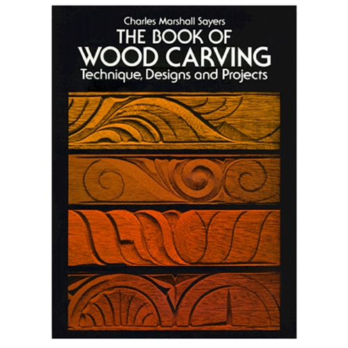 The Book of Wood Carving by Charles Marshall Sayers