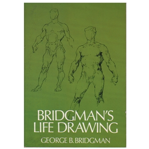 Bridgmans Life Drawing by George B. Bridgman