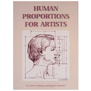 Human Proportions for Artists by Avard T. Fairbanks and Eugene F. Fairbanks